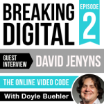 The-Digital-Delusion---Branding,-Visuals,-Design--Podcast-Designs--Episode-2--David-Jenyns,-The-Online-Video-Code
