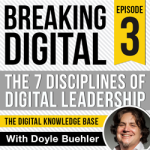 The-Digital-Delusion---Branding,-Visuals,-Design--Podcast-Designs--Episode-3--The-Digital-Knowledge-Base--The-7-Disciplines-of-Digital-Leadership