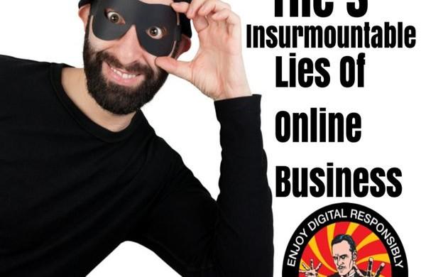 rsz_the-3-insurmountable-lies-of-online-business_&_21st_century_snake_oil-digital-delusion-doyle-buehler