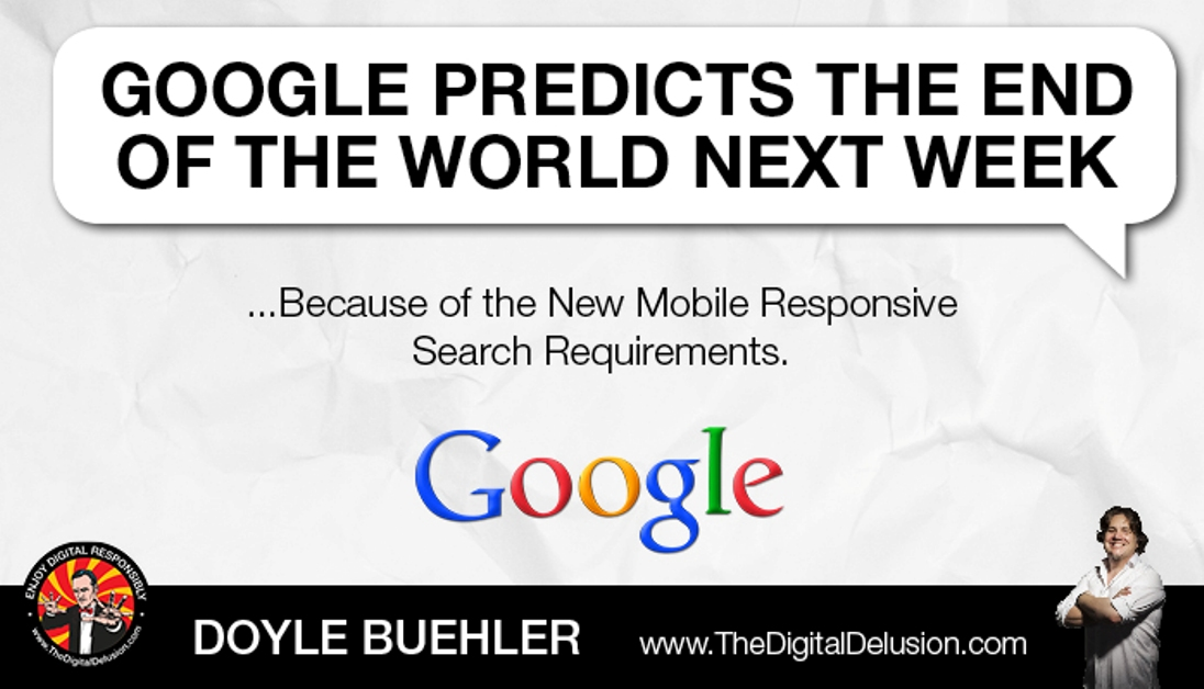 google-predicts-the-end-the-digital-delusion-doyle-buehler
